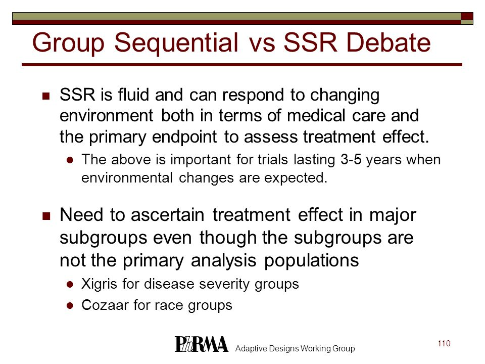 Group Sequential vs SSR Debate