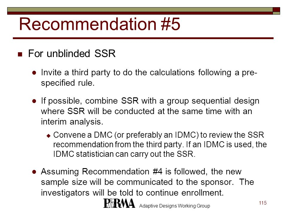 Recommendation #5 For unblinded SSR