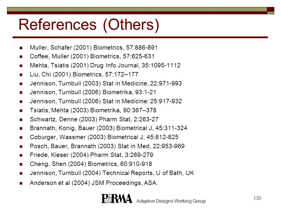 References (Others) Muller, Schafer (2001) Biometrics, 57:886-891