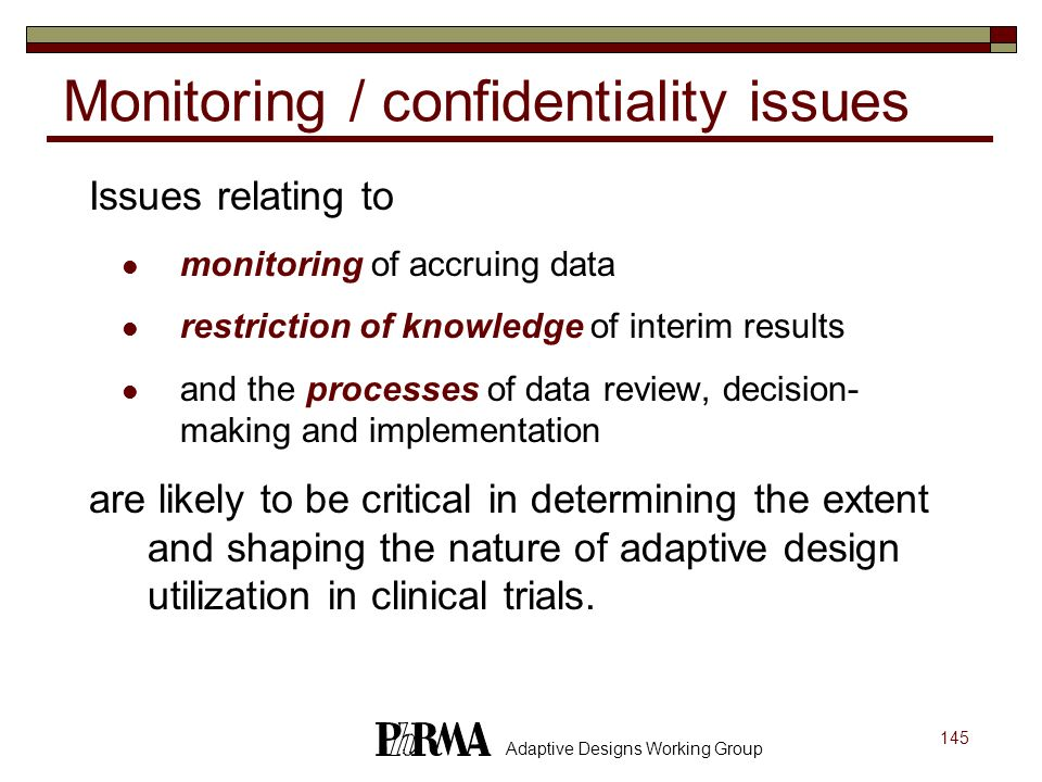 Monitoring / confidentiality issues