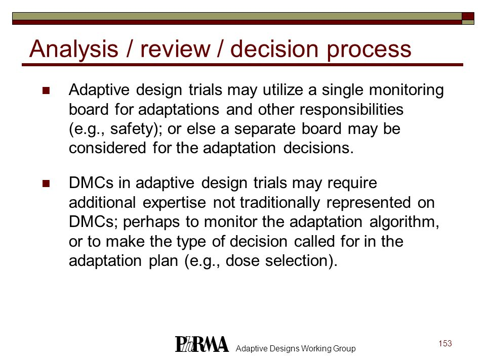 Analysis / review / decision process