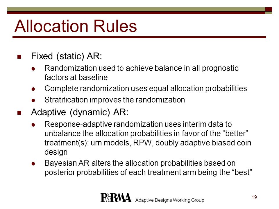 Allocation Rules Fixed (static) AR: Adaptive (dynamic) AR:
