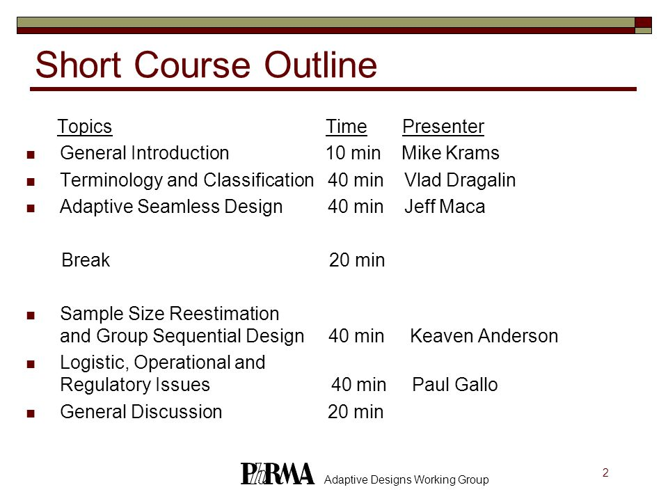 Short Course Outline Topics Time Presenter