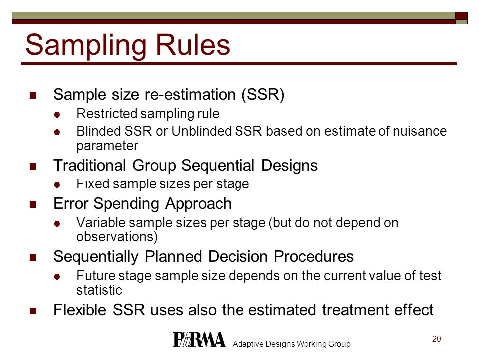 Sampling Rules Sample size re-estimation (SSR)
