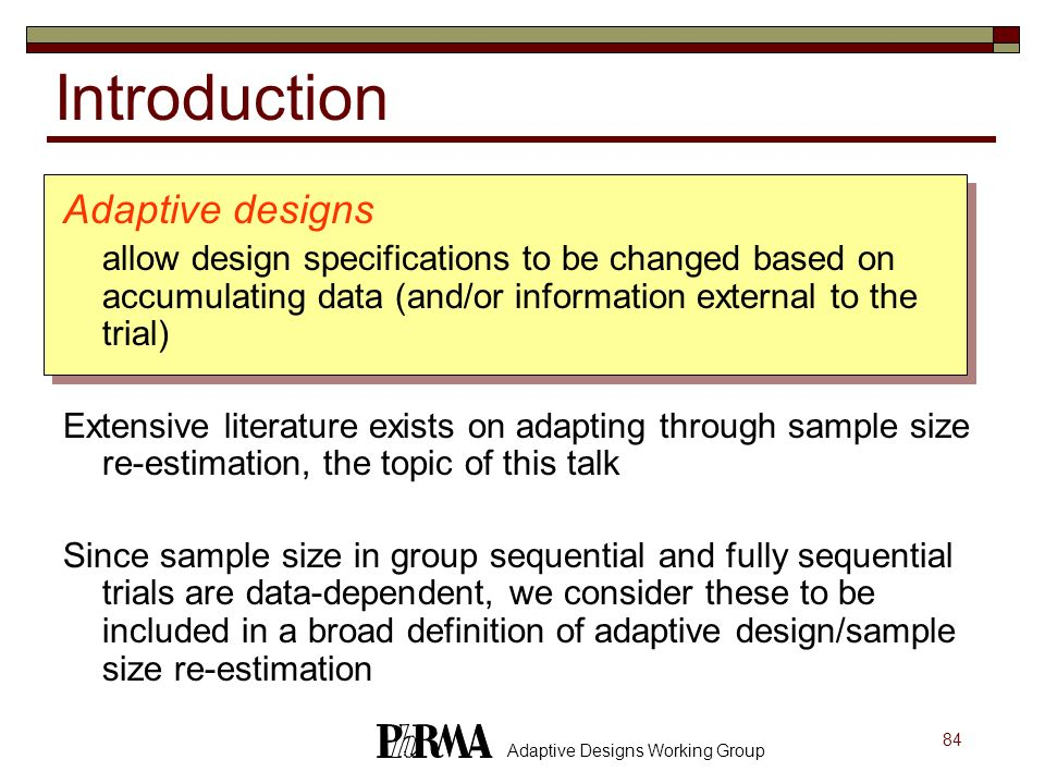 Introduction Adaptive designs