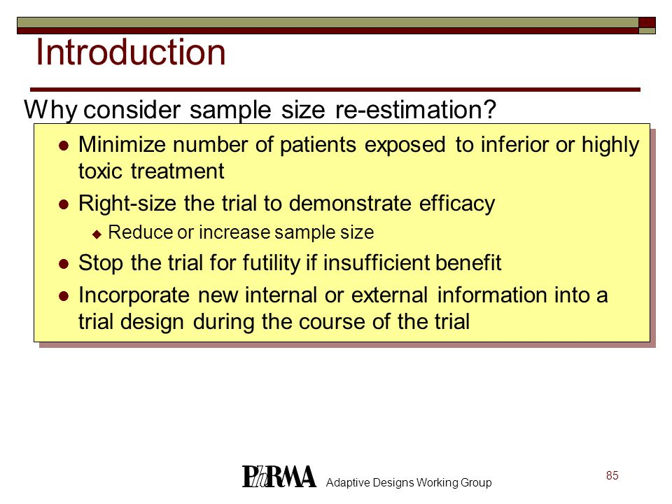 Introduction Why consider sample size re-estimation