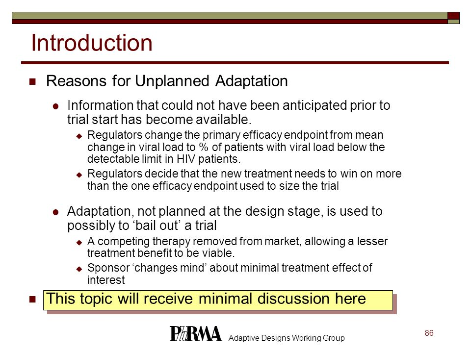 Introduction Reasons for Unplanned Adaptation
