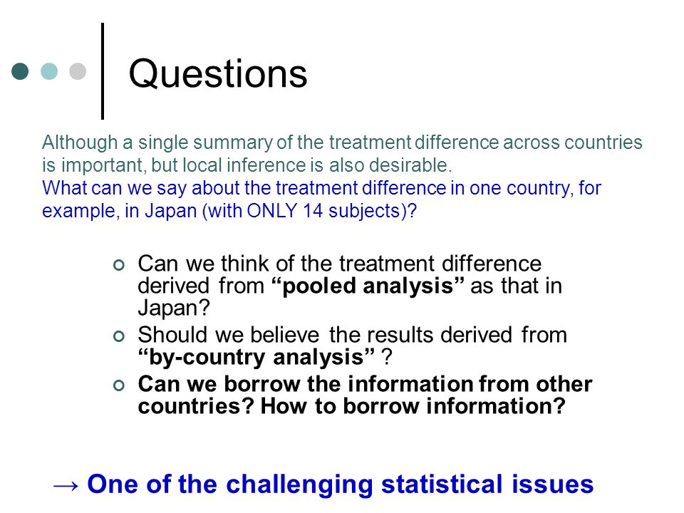 Questions → One of the challenging statistical issues