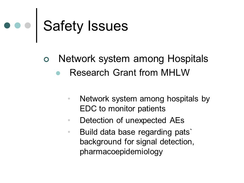 Safety Issues Network system among Hospitals Research Grant from MHLW
