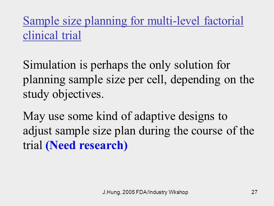 J.Hung, 2005 FDA/Industry Wkshop