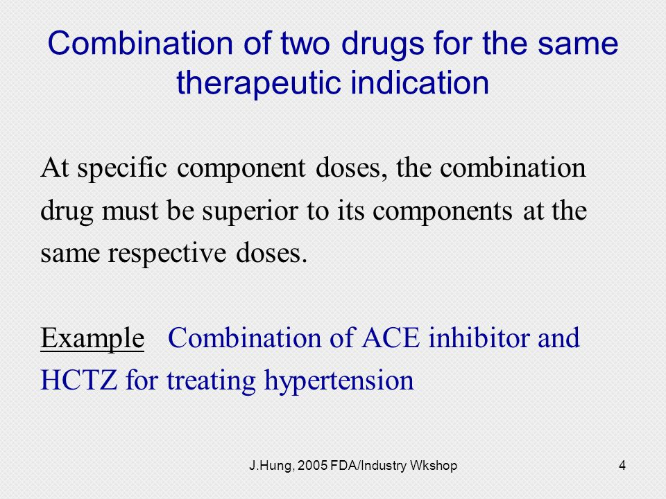 Combination of two drugs for the same therapeutic indication