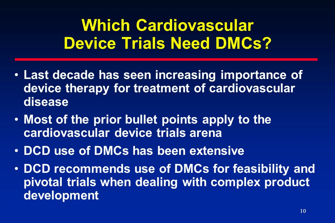 Which Cardiovascular Device Trials Need DMCs