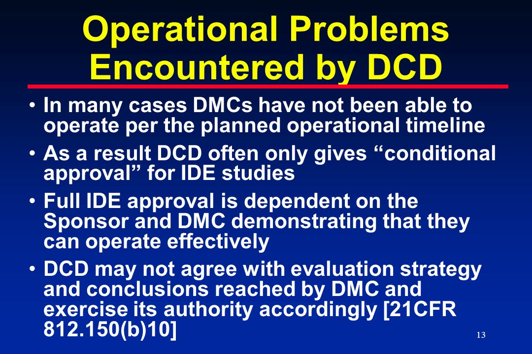 Operational Problems Encountered by DCD