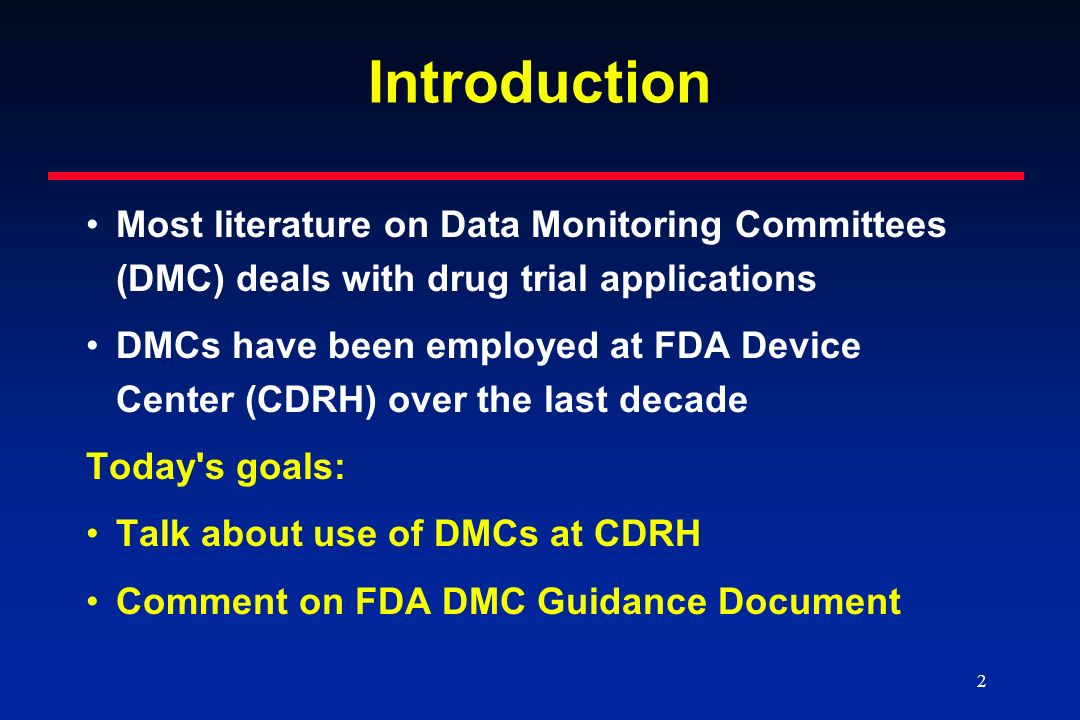 Introduction Most literature on Data Monitoring Committees (DMC) deals with drug trial applications.
