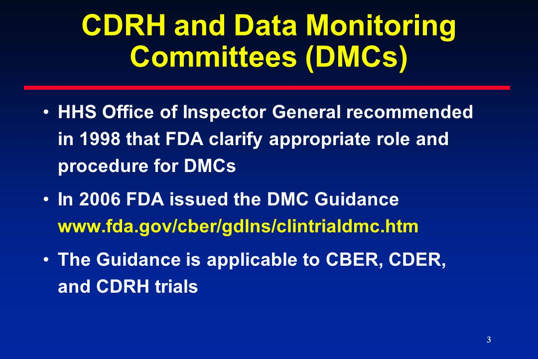 CDRH and Data Monitoring Committees (DMCs)