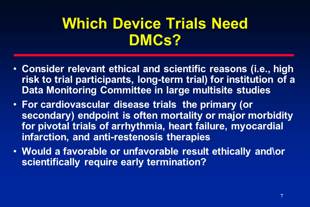 Which Device Trials Need DMCs