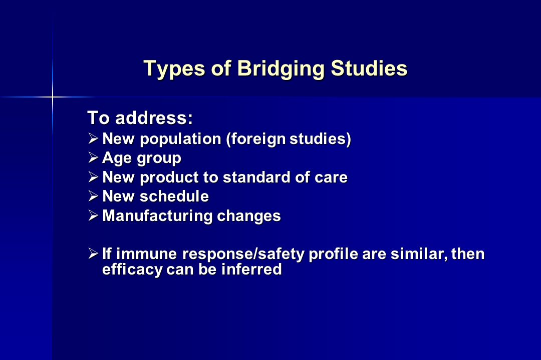 Types of Bridging Studies
