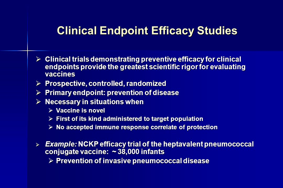 Clinical Endpoint Efficacy Studies