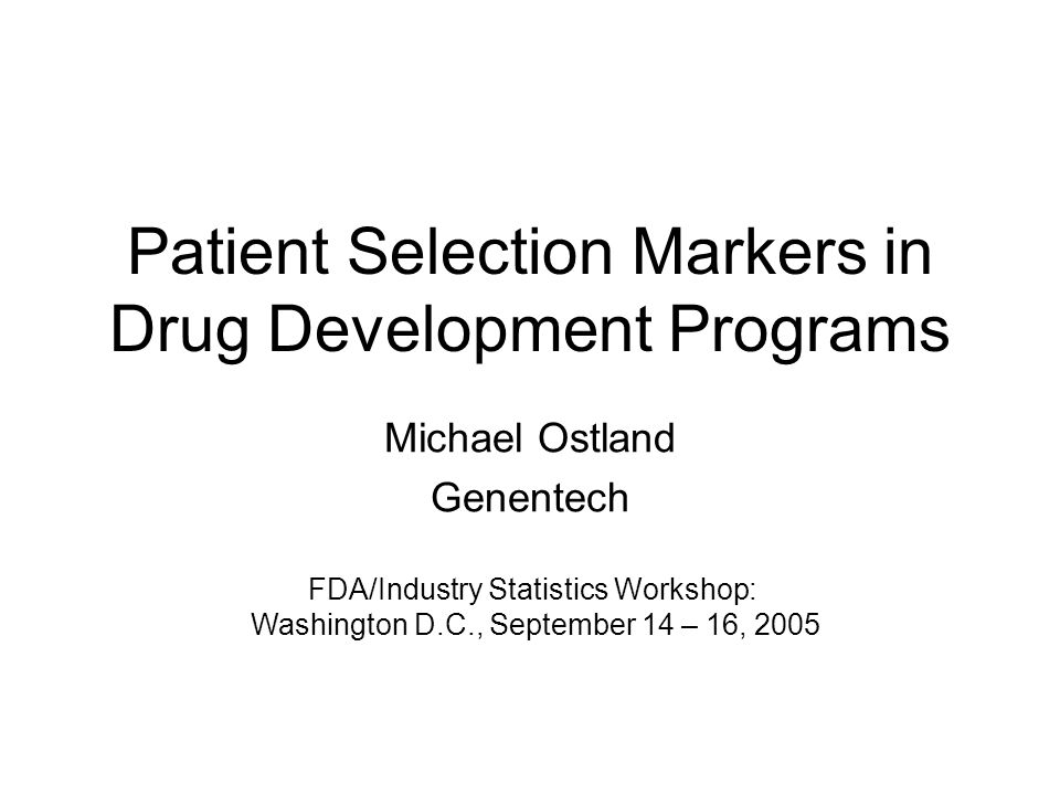 Patient Selection Markers in Drug Development Programs