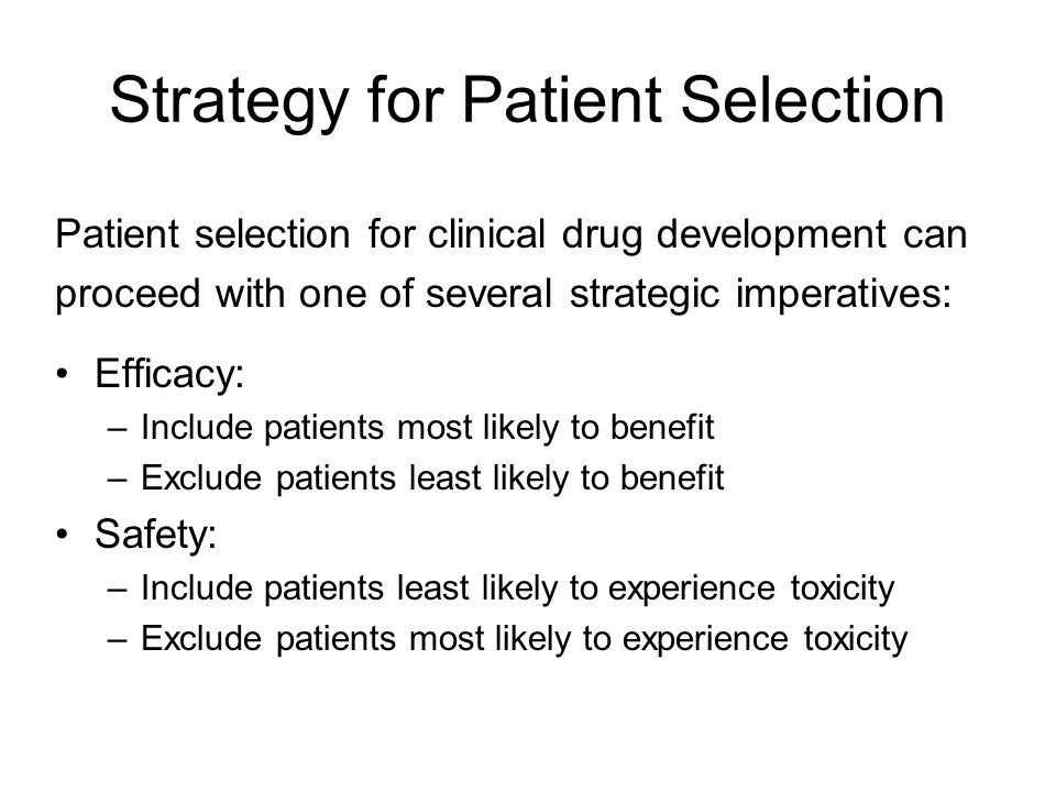Strategy for Patient Selection