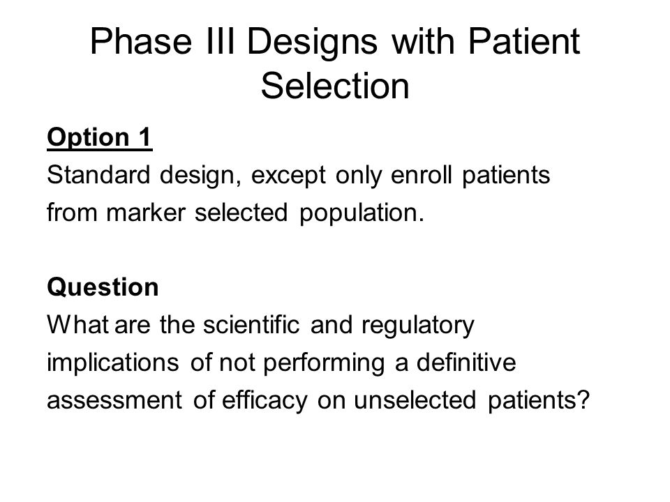 Phase III Designs with Patient Selection