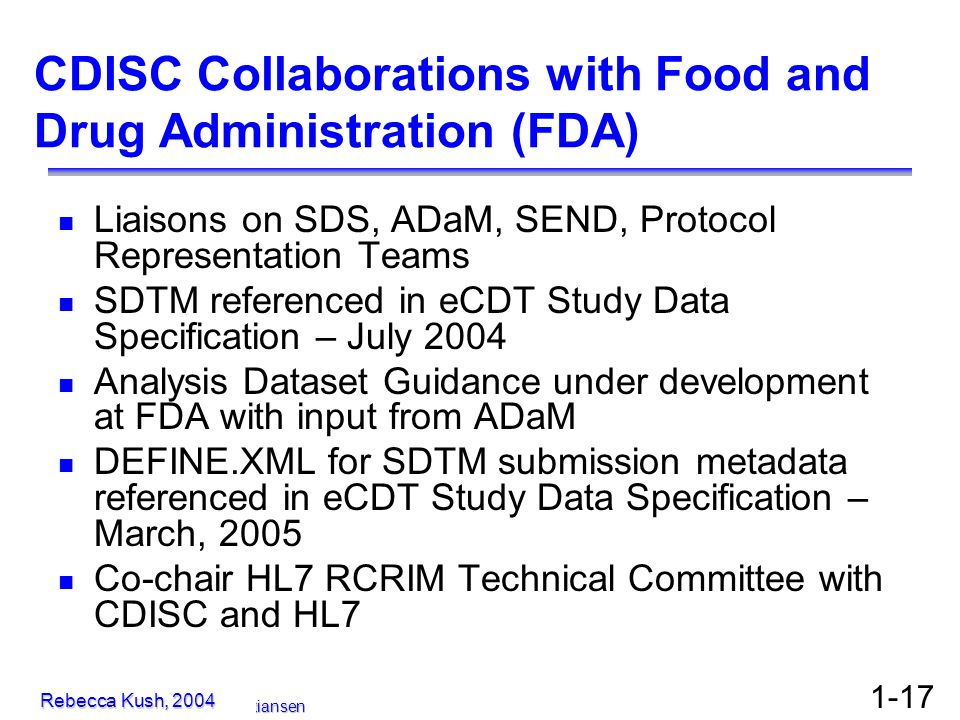 CDISC Collaborations with Food and Drug Administration (FDA)