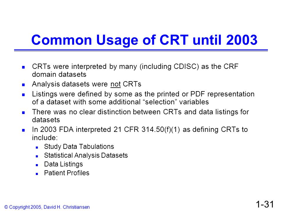Common Usage of CRT until 2003