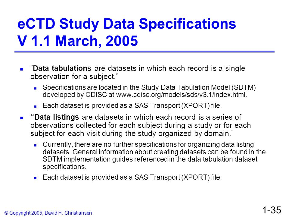 eCTD Study Data Specifications V 1.1 March, 2005