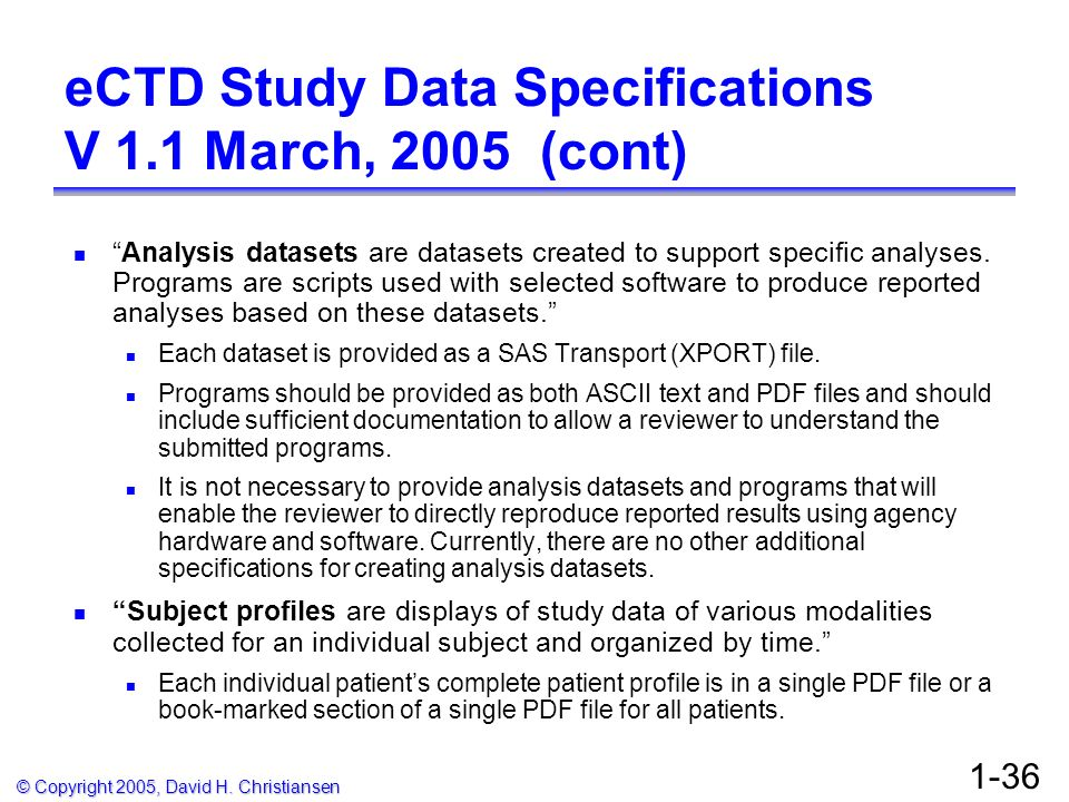 eCTD Study Data Specifications V 1.1 March, 2005 (cont)