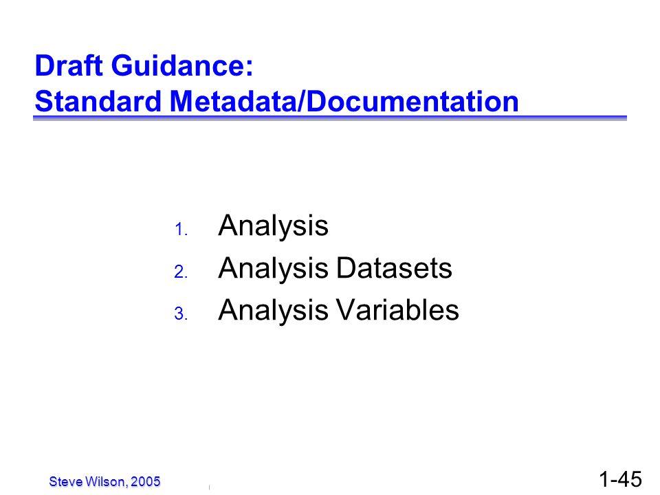 Draft Guidance: Standard Metadata/Documentation