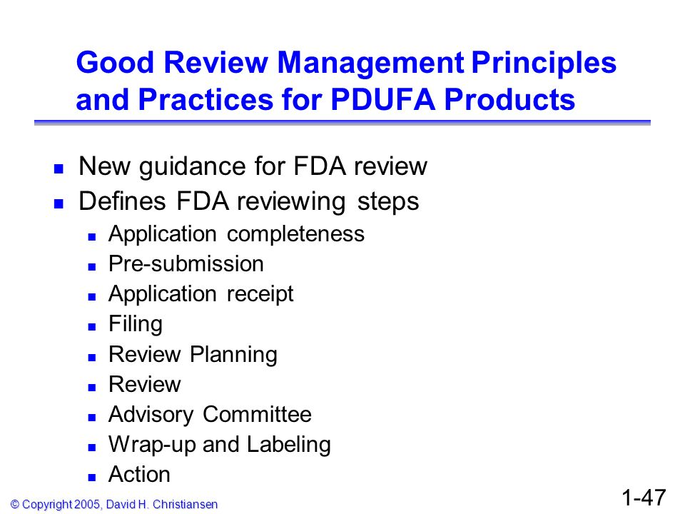 Good Review Management Principles and Practices for PDUFA Products