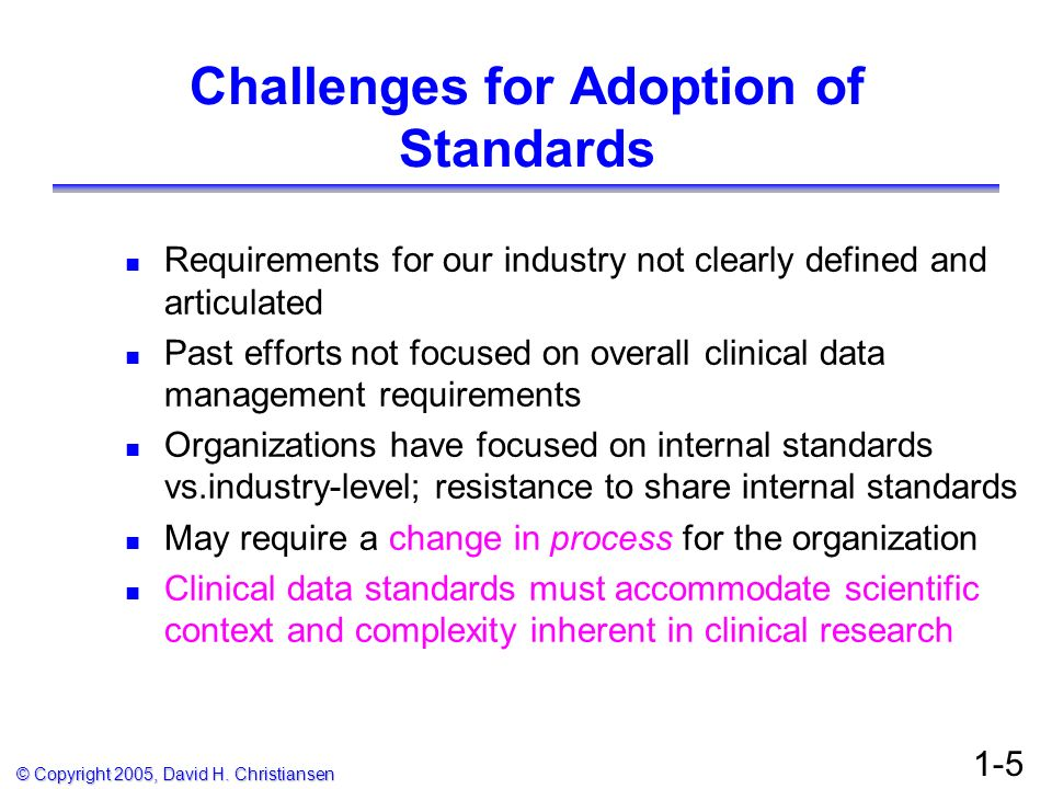Challenges for Adoption of Standards