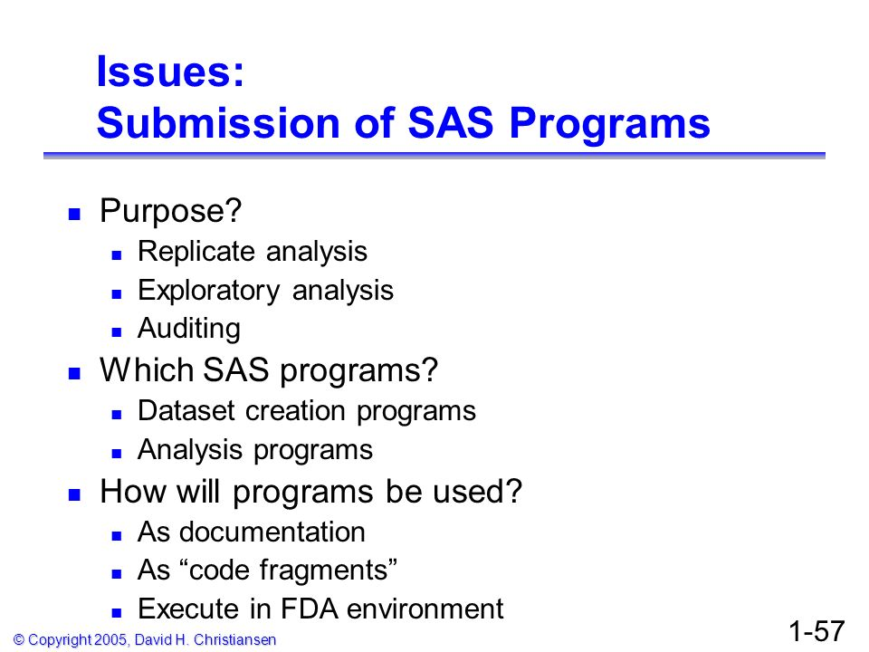 Issues: Submission of SAS Programs