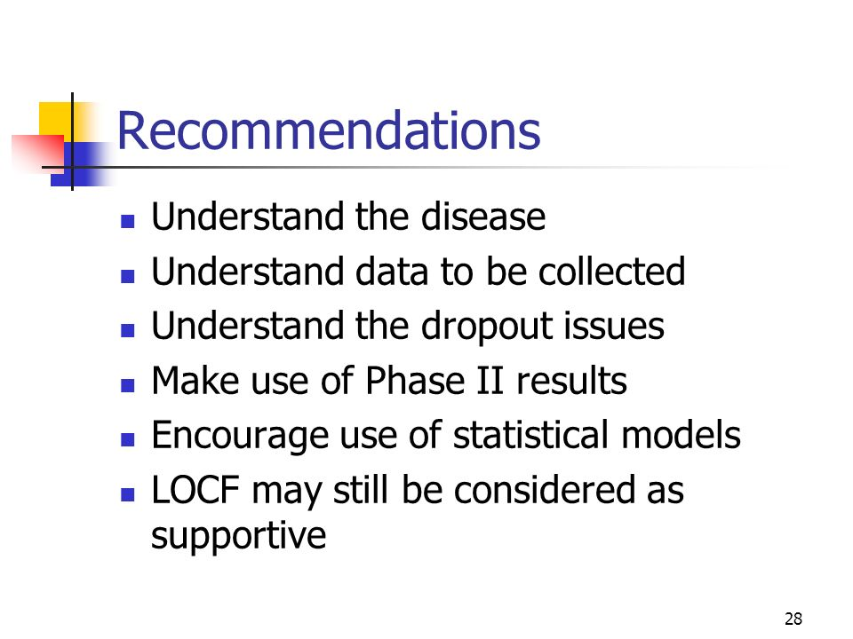 Recommendations Understand the disease Understand data to be collected