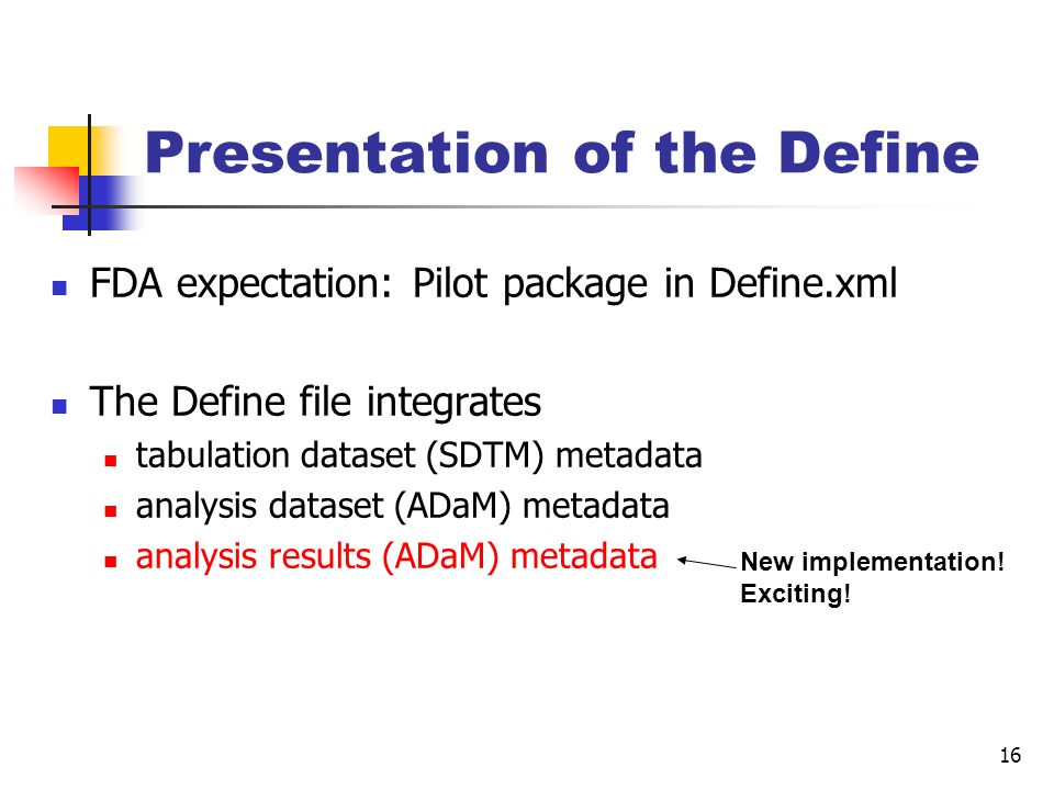 Presentation of the Define