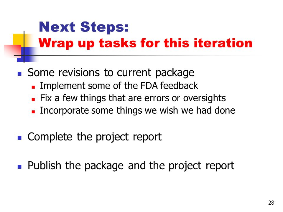 Next Steps: Wrap up tasks for this iteration