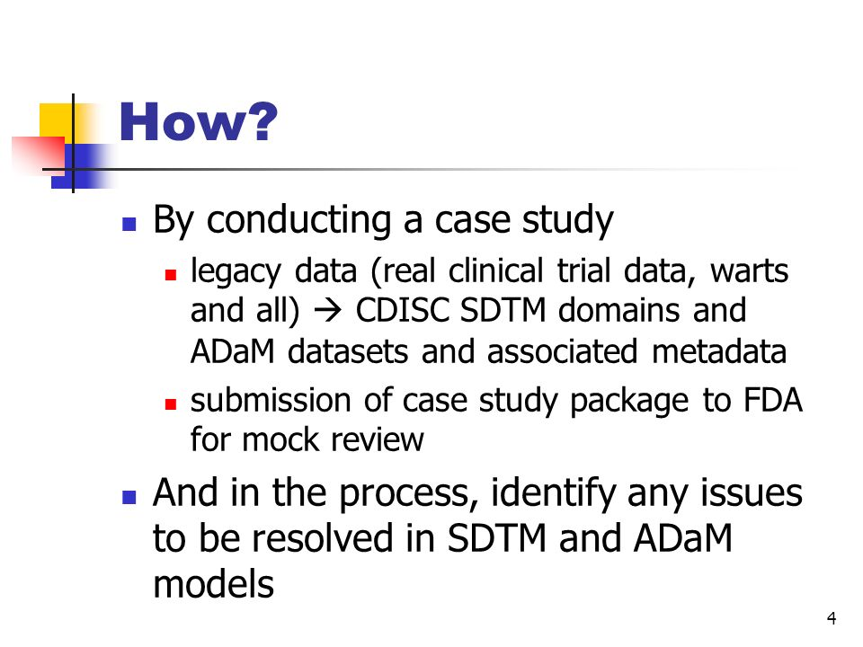 How By conducting a case study