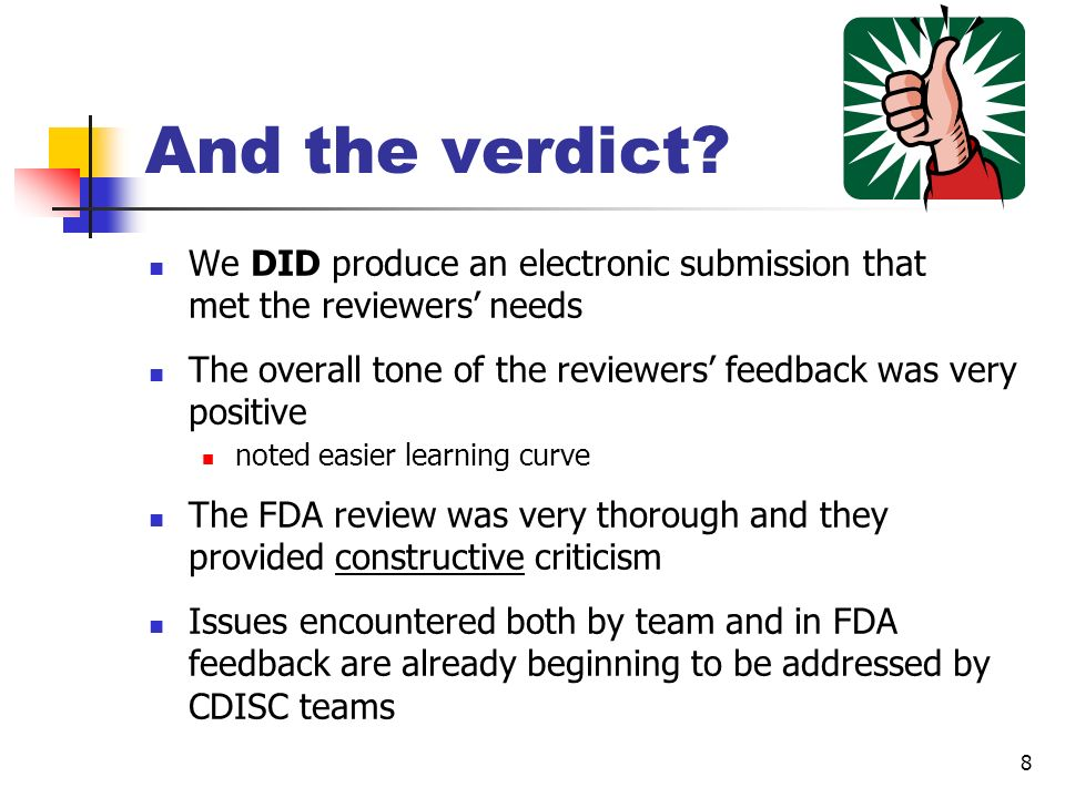 And the verdict We DID produce an electronic submission that met the reviewers' needs.