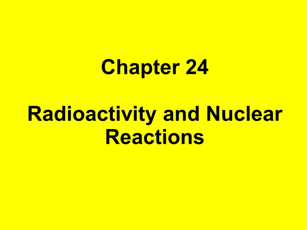 worksheet Radioactivity And Nuclear Reactions Worksheet radioactivity and nuclear reactions ppt video online download reactions