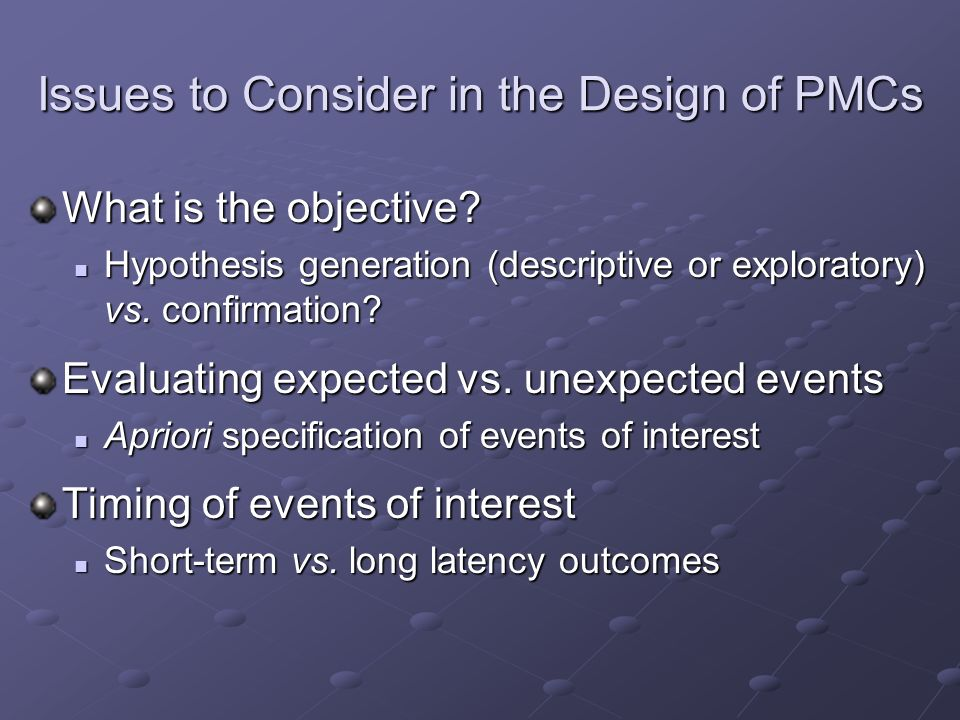 Issues to Consider in the Design of PMCs