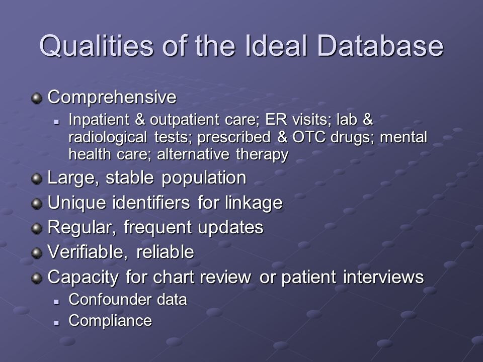 Qualities of the Ideal Database