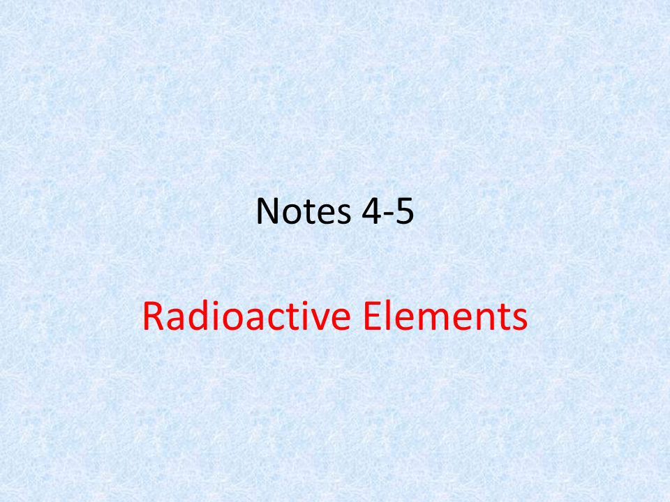 Periodic table periodic table most radioactive elements periodic notes 4 5 radioactive elements ppt download periodic table urtaz Choice Image