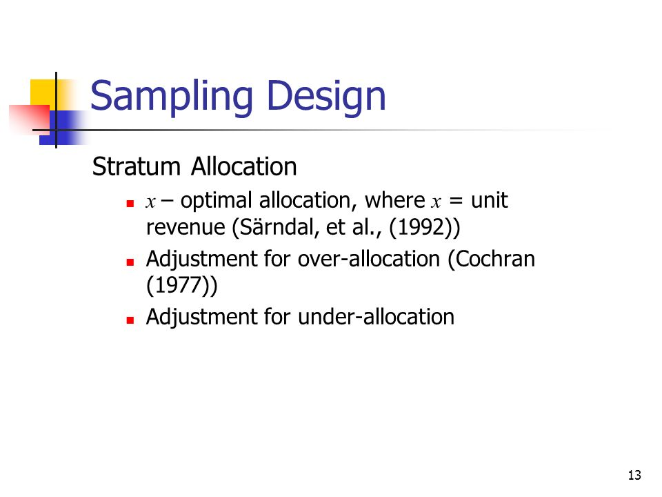 Sampling Design Stratum Allocation