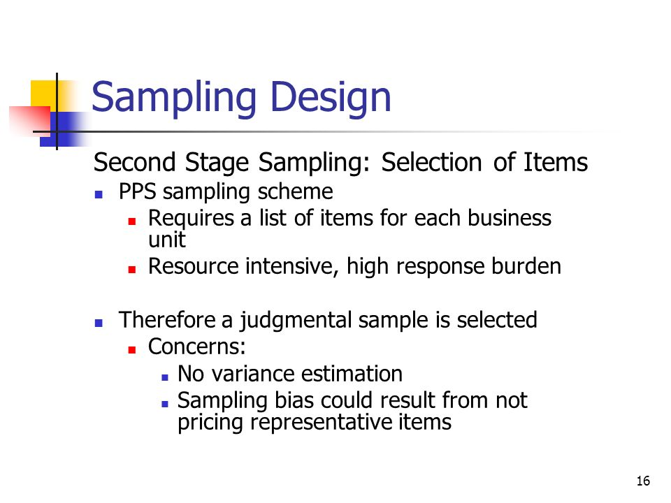 Sampling Design Second Stage Sampling: Selection of Items