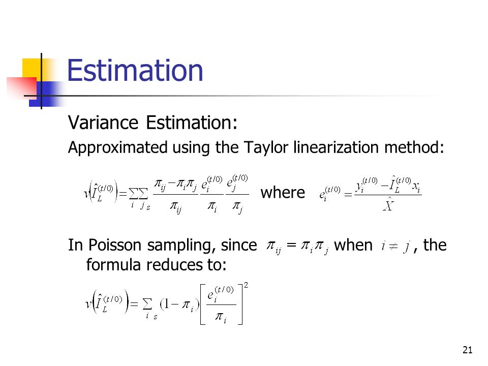 Estimation Variance Estimation:
