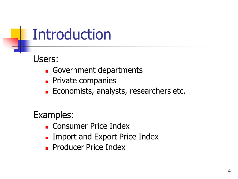 Introduction Users: Examples: Government departments Private companies