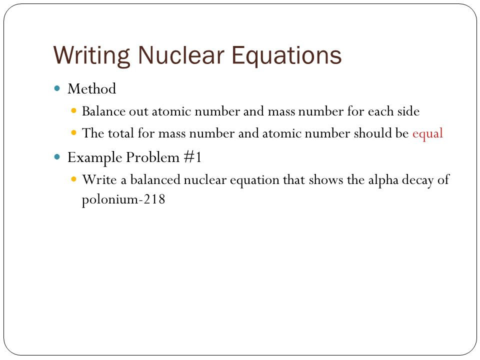 How can I solve nuclear equations?