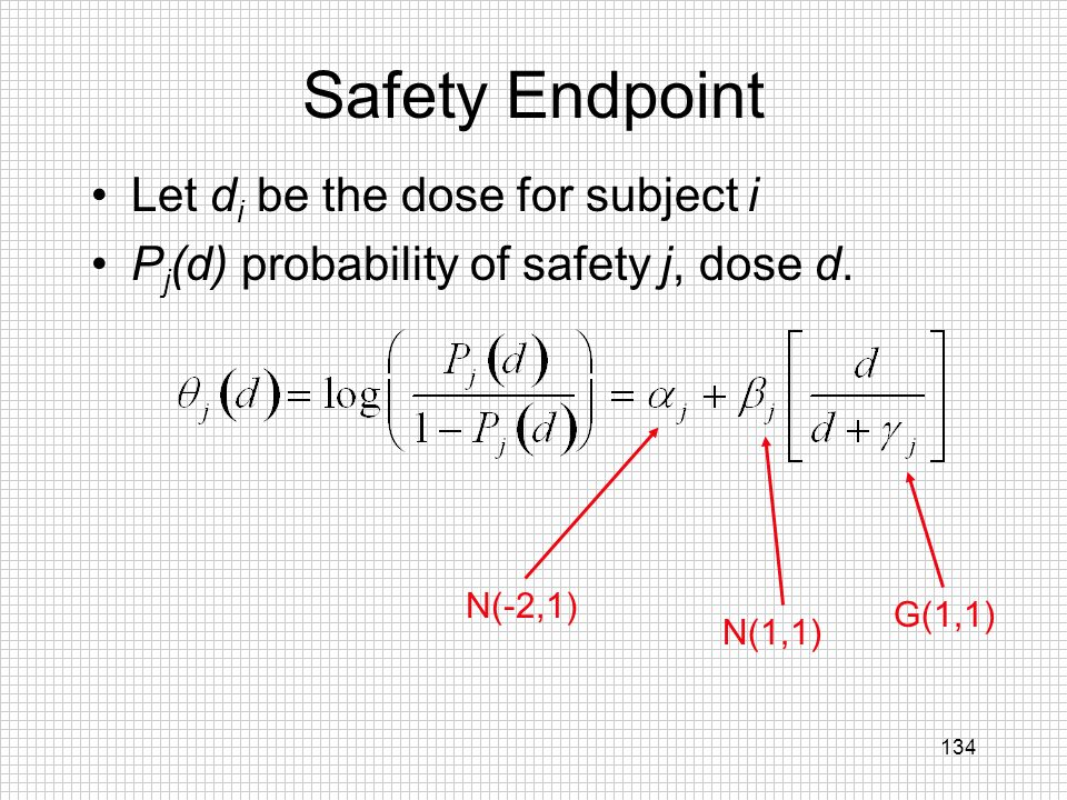 Safety Endpoint Let di be the dose for subject i