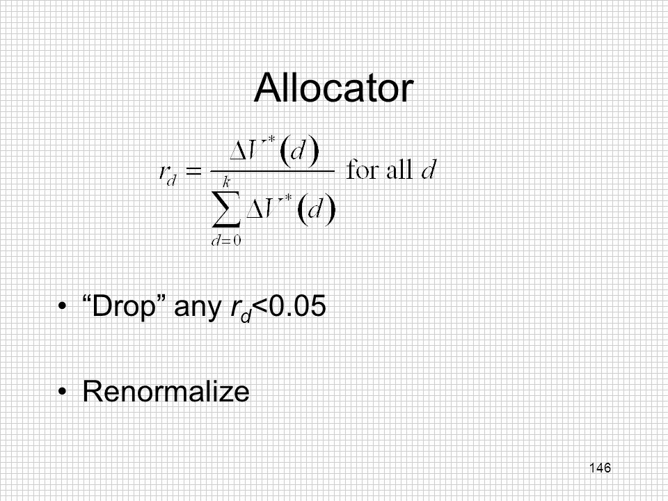 Allocator Drop any rd<0.05 Renormalize