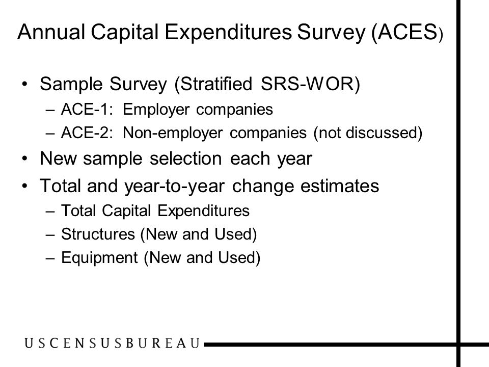 Annual Capital Expenditures Survey (ACES)